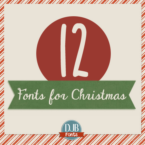 12 Free Christmas Fonts - my gift to you! Make your Christmas projects and scrapbook pages special with these free for personal use fonts from DJB Fonts.