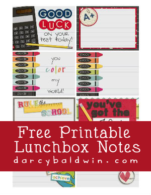 Free Printable Lunchbox notes for Back to School by Darcy Baldwin {fontography}