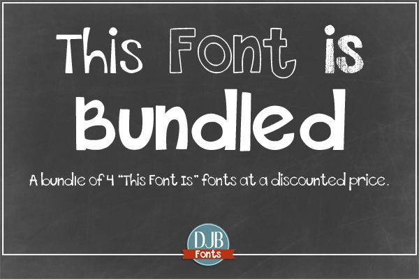 DJB This Font is Bundled font family -- 4 commercial use fonts @ DJBFont.coma