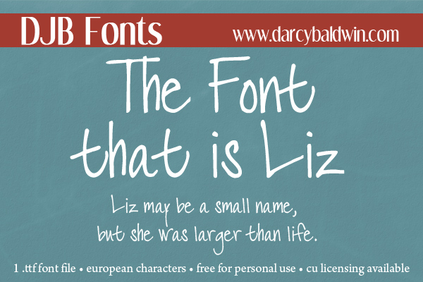 DJB The Font that is Liz - a free personal use stylized font that is just awesome :)