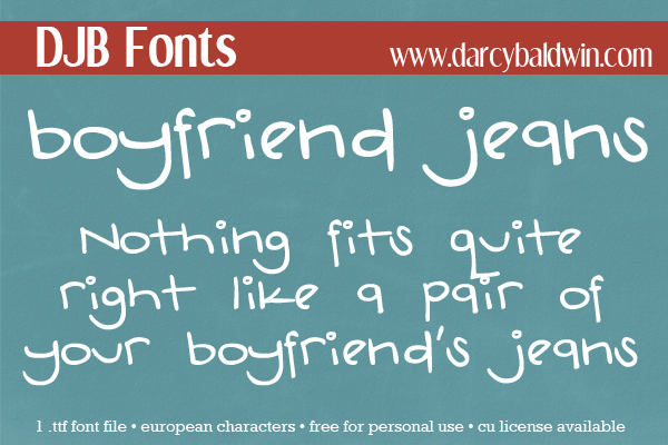 There's nothing like a a great fitting pair of jeans -- or a font that is so fun! Free at DJB Fonts!