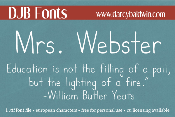 "Dedicated to one of my favorite teachers, Mrs. Webster is a great ""teacher"" handwriting font for your journaling or your lesson plan texts!"