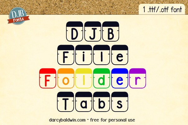 DJB File Folder Tabs Font -- office supplies were never so fun as this! Make your own titles, product covers, tshirts and more with this fab font!