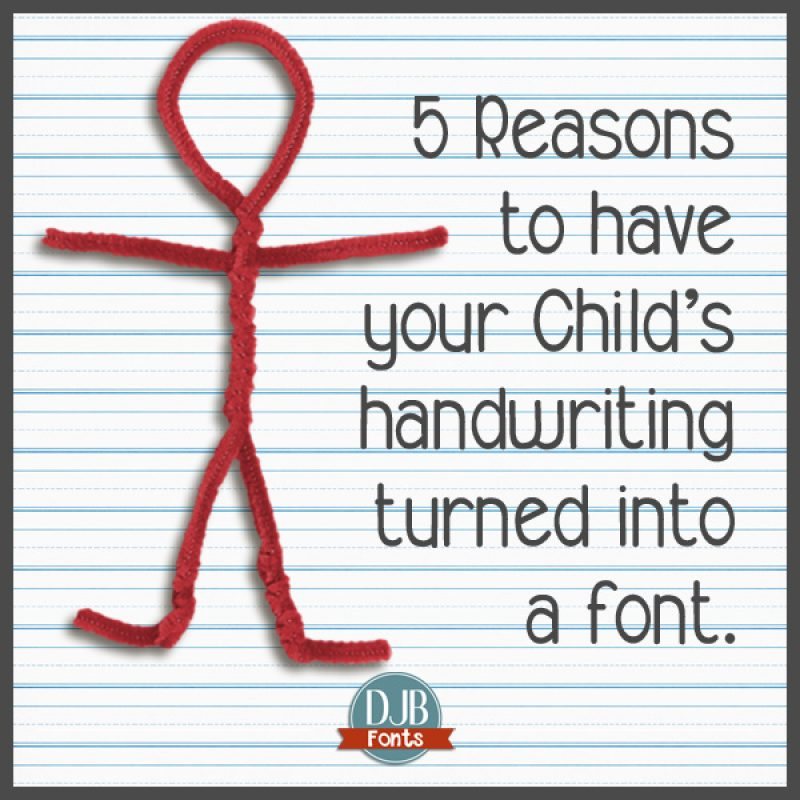 5 Reasons to Get Your Child's Font