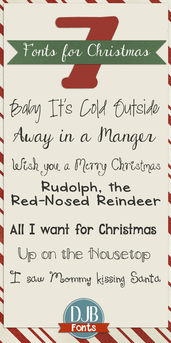 7 wonderful Christmas fonts for all of your Christmas needs. Free for personal use from DJB Fonts.