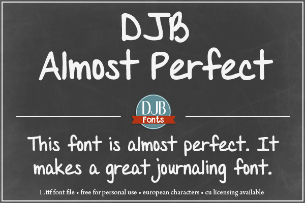 New font @ DJB Fonts! It's almost perfect...almost perfect for journaling, text and more!