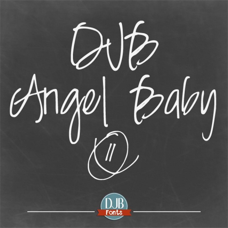 DJB Angel Baby - Beautiful print font with a script look. Great for invitations, announcements and more! Avaialble at darcybaldwin.com/djb-angel-baby-font