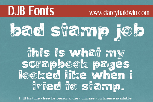 2 fonts in 1! Bad Stamp Job is a distressed / grunged font made to look like a rushed rubber stamped alphabet. The two styles give you a fairly straight stamped effect with bad stamps and the 2nd gives you a REALLY bad stamp job for a super-distressed look.