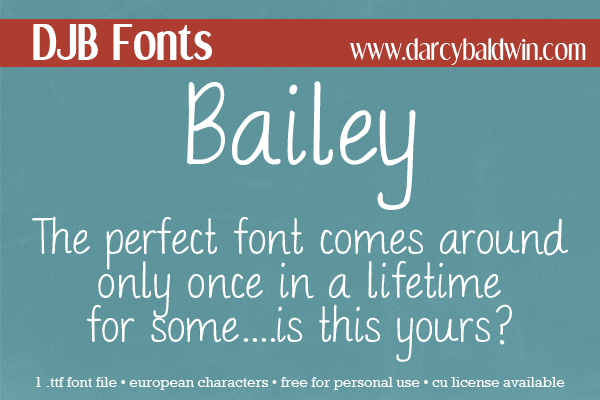 FREE FONT: Bailey from Darcy Baldwin Fontography! Gotta grab this one!