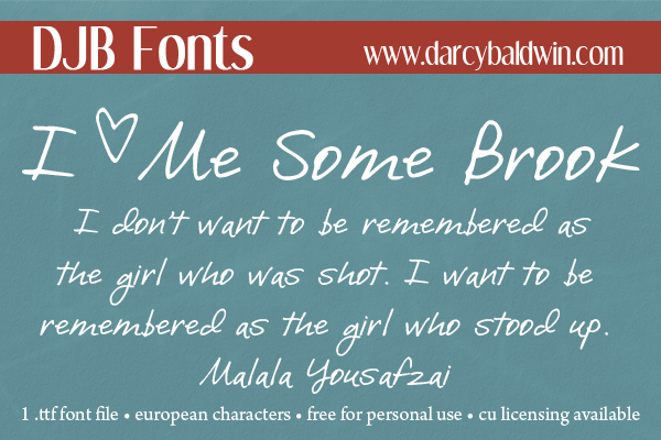 I Love Me Some Brook - new fontabulous handwriting font with a lot of character + some amazing images as well!