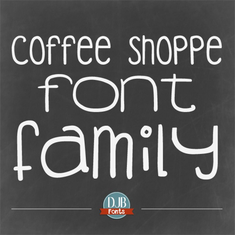 DJB Fonts - Coffee Shoppe Font Family @ darcybaldwin.com