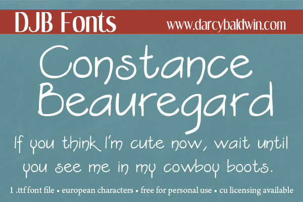 A little sass in your words is always a good thing for your story! Constance Beauregard - the sassy, readable, storytelling font.