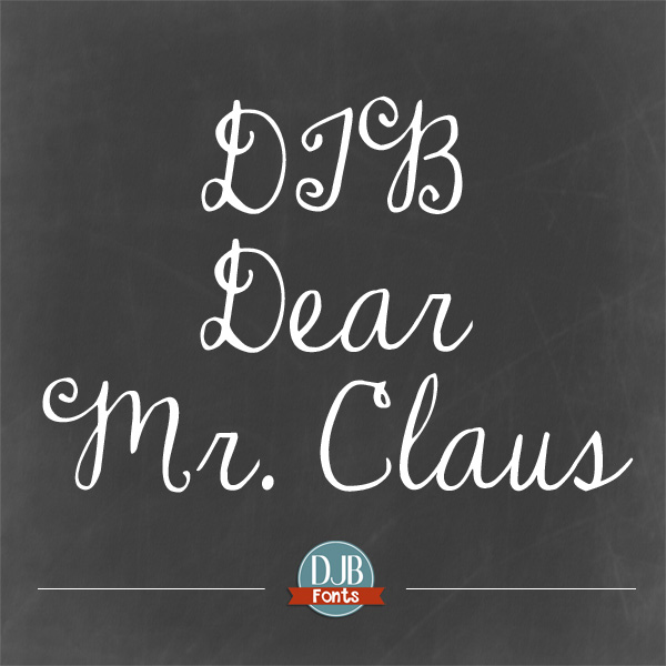 DJB Dear Mr. Claus - the perfect font for all of your Christmas needs! Free for personal use with commercial use licensing available at darcybaldwinfonts.com