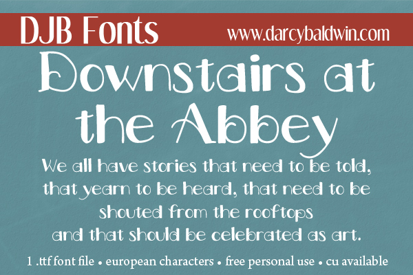 Whether you feel you belong to the Upstairs or the Downstairs, this Font pack is for you! You can be both! Grab it now for free personal use at DJB Fonts!