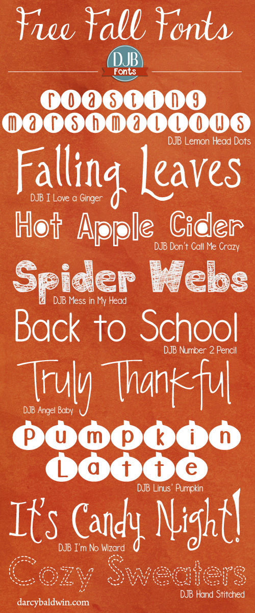 Is Autumn your favorite time of the year? These free fall DJB Fonts will help you bring the feel of fall onto your scrapbook pages, teacher created materials and every other way you love using fonts! Free for personal use fonts from DJBFont.com (commercial licensing available).