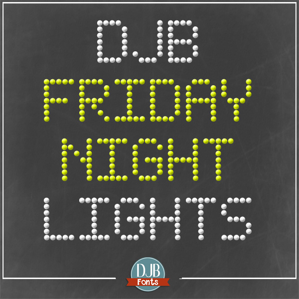 DJB Friday Night Lights Font