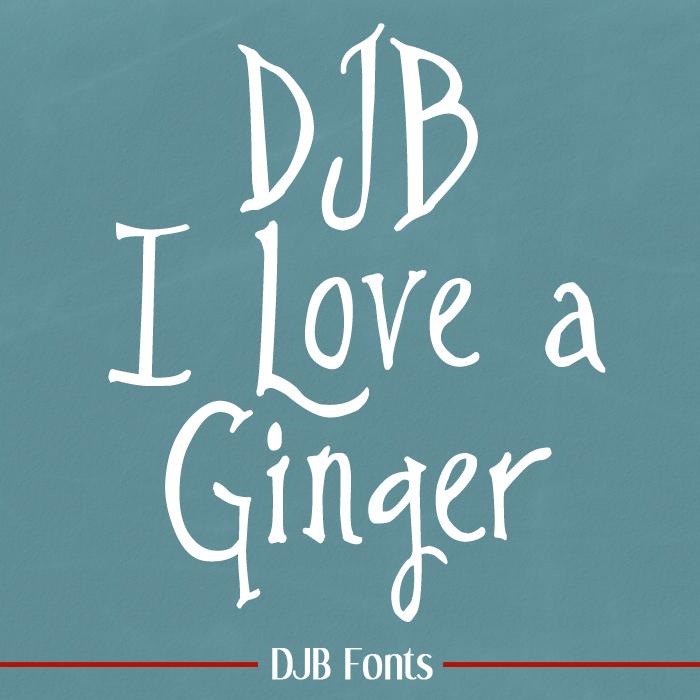 DJB I Love a Ginger