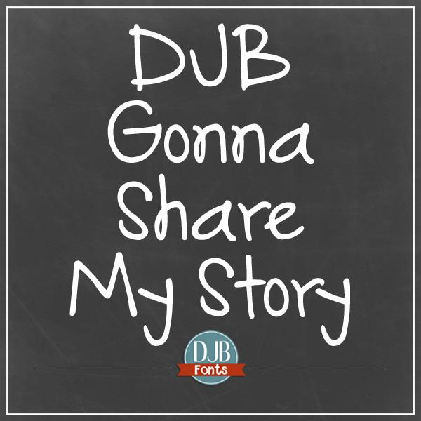 DJB Gonna Share My Story