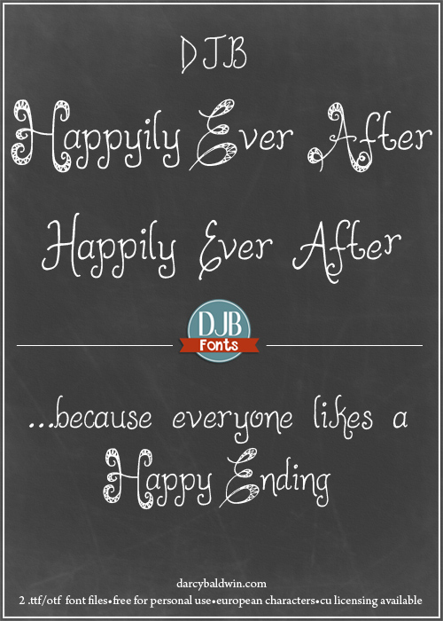 Happily Ever After Font from DJB Fonts. Free for personal use, commercial licensing available. Includes European language glyphs.