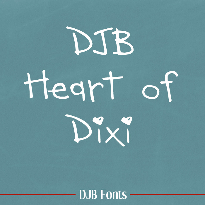 DJB Heart of Dixi - free for personal use font available at darcybaldwin.com