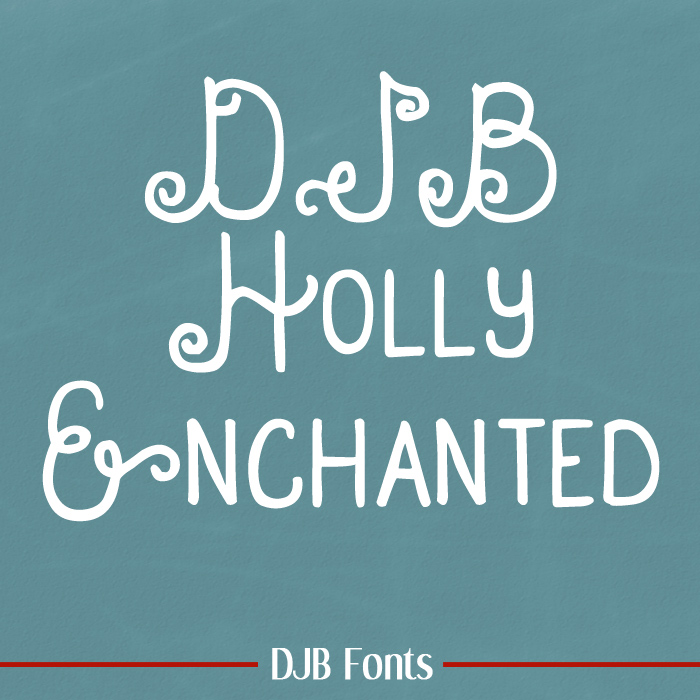DJB Holly Enchanted