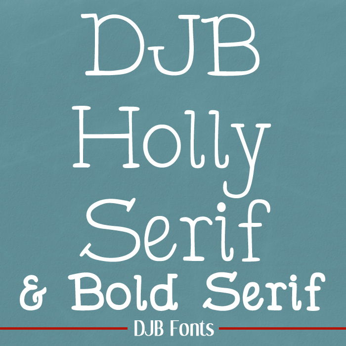 DJB Holly Serif Fonts
