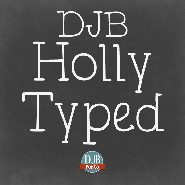 DJB Holly Typed – Free Font