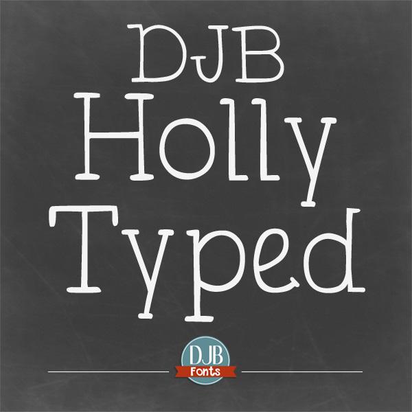 DJB Holly Typed – Free Font