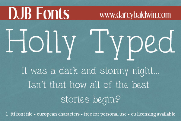 DJB HOLLY TYPED - a free for personal use font from DJB Fonts that has a handwritten typewriter feel. Download today!