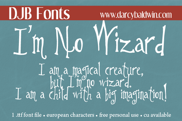 NEW @ DJB FONTS: I'm No Wizard -- It's perfect for SPOOOOKY units, magical messages and artsy lettering.