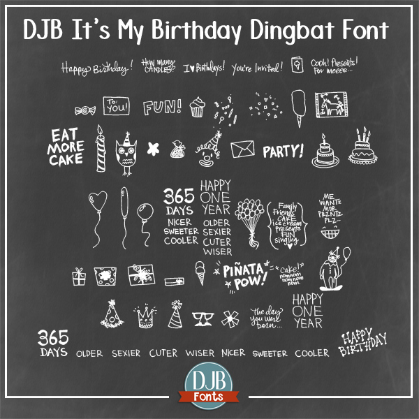 DJB It's My Birthday dingbat font with Brook Magee! Alls orts of fun dingbats in a font to make invitations, cards, scrapbook pages and more from! Free for peresonal use, commercial licensing is available at darcybaldwin.com/commercial-use