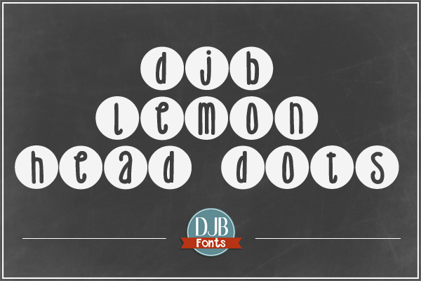 DJB Lemon Head Dots - a cute round font perfect for just about any application! Contains single case alpha, numbers, punctuation and European language characters. It's free for personal use, and a commercial license is available @ darcybaldiwn.com