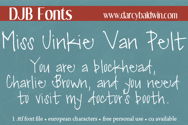 DJB Miss Jinkie Van Pelt Font - Get this funky, personal use font for free @ DJBFonts!