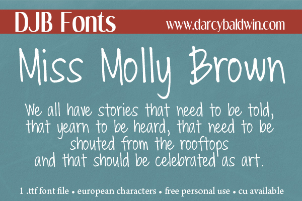 DJB Miss Molly Brown - sassy yet readable free font from Darcy Baldwin Fonts!