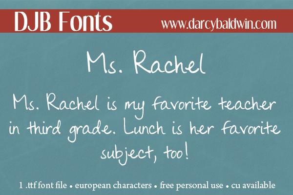 DJB Fonts | Ms Rachel, my favorite 3rd grade teacher. Great font for storytelling!