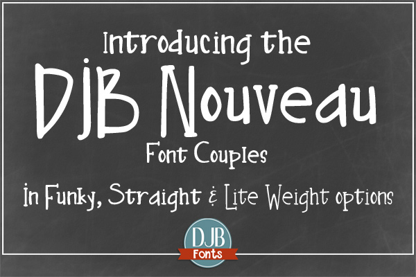 Introducting the DJB Nouveau Font Couples - Two funky, hipsterish designs in two weights, available for free personal use at darcybaldwin.com