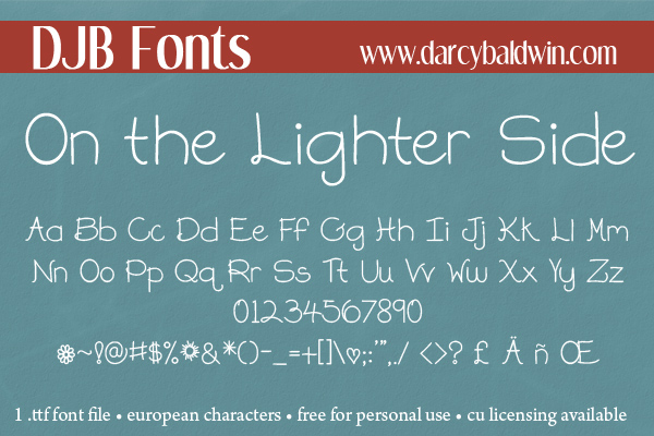 DJB On the Lighter Side - they may have the cookies, but we have all the laughter! Free for personal use at DJB Fonts!