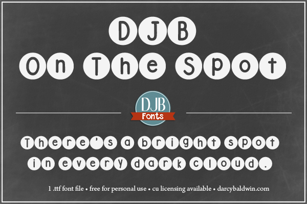 DJB On the Spot Font -- Make your text exactly on the spot! Free for personal use -- commercial use licensing available at DJB Fonts.