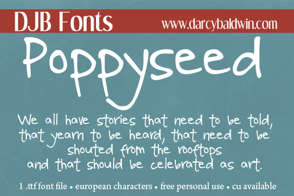 New @ DJB Fonts: Poppyseed - funky handwriting, European letters, and better than a muffin!