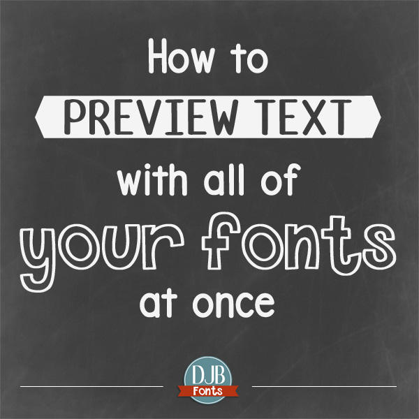 Preview Text of All Your Fonts