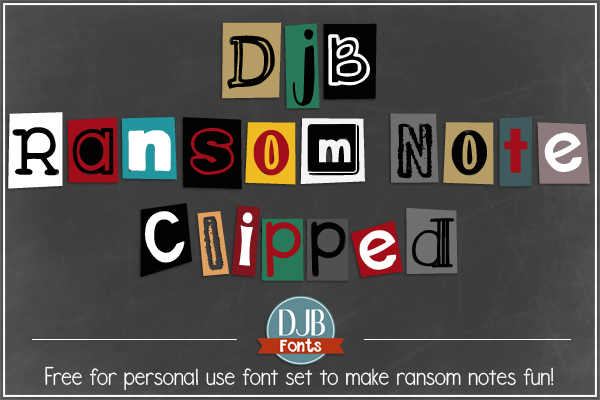 DJB Ransom Note Clipped - in a 'clean' and messy version - this will make your ransom notes really stand out! Available for free personal use at DJBFont.com with commercial licensing available.