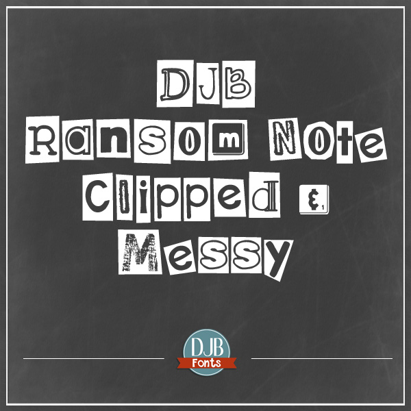 DJB Ransom Note Clipped