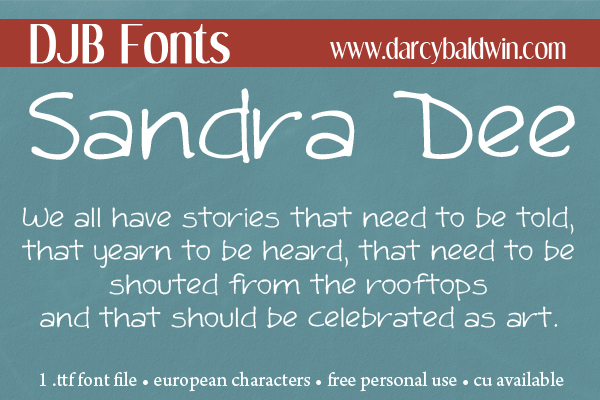 DJB Fonts | HEY! Look at me, I'm the Sandra Dee Font! Free for personal use, CU licensing available and European language characters.