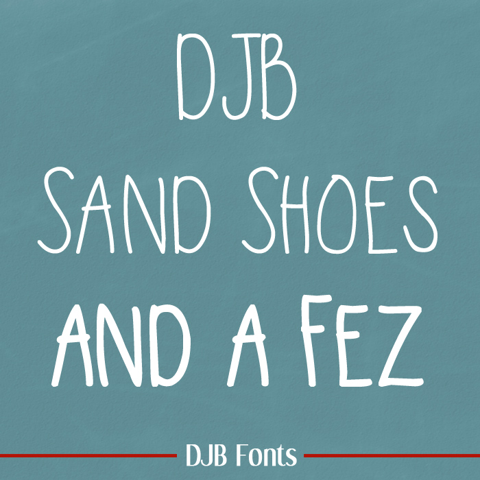 DJB Sand Shoes and a Fez Font