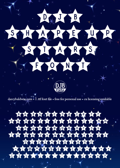 Stars Hollow has nothing on this new font from DJB Fonts: DJB Shape Up Stars - free for personal use font that is perfect for teachers, merchandise design (tshirts, hats, etc.) and scrapbooking!