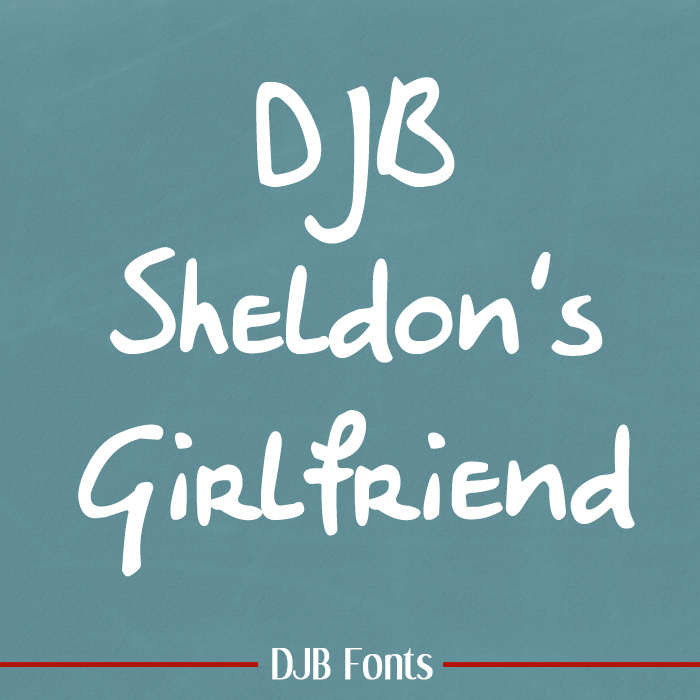 DJB Sheldon's Girlfriend