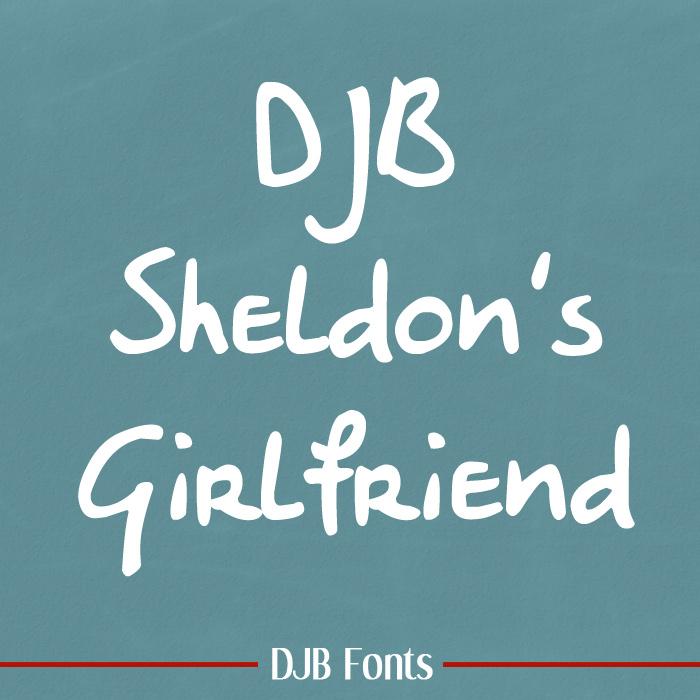 DJB Sheldon's Girlfriend