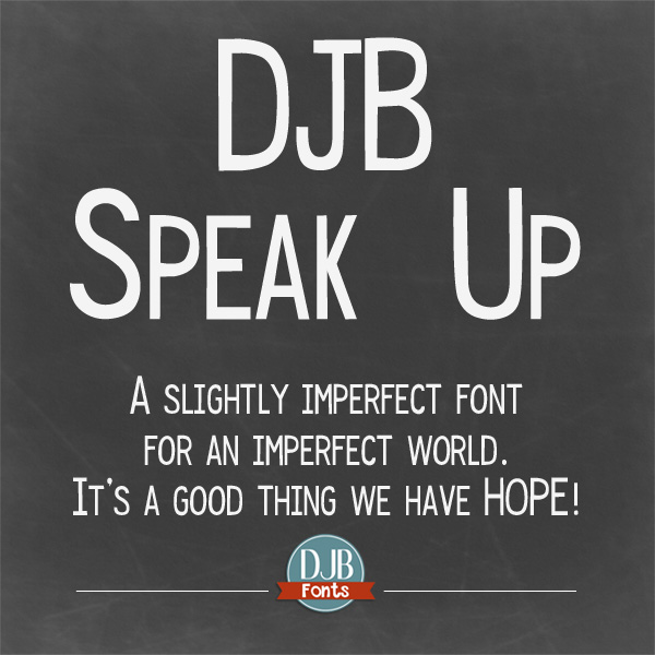 DJB Speak Up Font