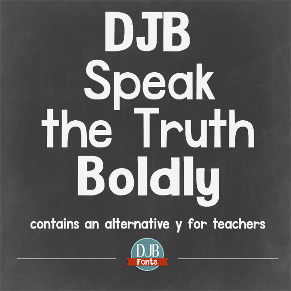 DJB Speak the Truth Boldly