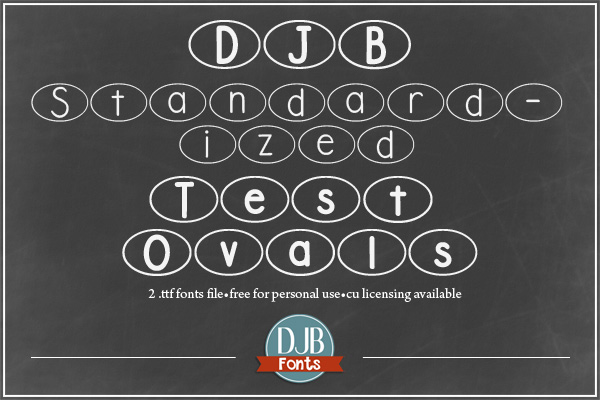 DJB Standardized Test Ovals Font -- PENCILS DOWN! TEST OVER! A font for teachers to create practice test sheets, or just a fun oval font for everyone else! Free for personal use - commercial licensing at DJB Fonts.